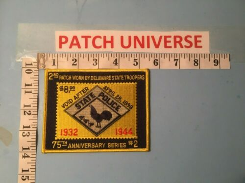 DELAWARE STATE TROOPERS 75TH ANNIVERSARY  SHOULDER PATCH   J123