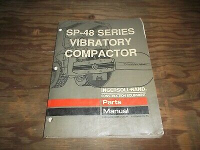 Ingersoll Rand Sp-48 Smooth Drum Roller Vibratory Compactor Parts Catalog Manual