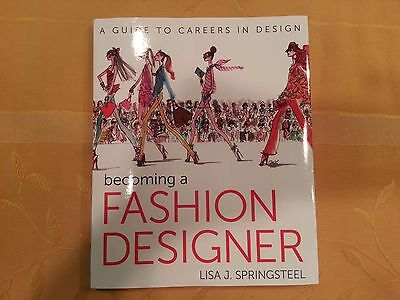 Becoming a Fashion Designer by Lisa Springsteel (2013, Paperback) autographed