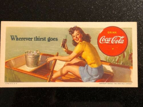 1942.  Drink COCA COLA BLOTTER    Wherever thirst goes.  EXCELLENT CONDITION