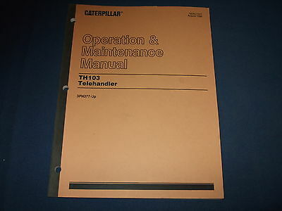 Cat Caterpillar Th103 Telehandler Operation Maintenance Manual 3pn377-up