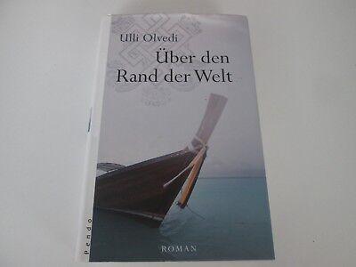 Über den Rand der Welt  von Ulli Olvedi / #p46 (über Den Rand Der Welt)