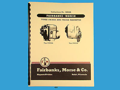Fairbanks Morse Magneto Instruct  Parts Manual For Fm-k4a Fm-k4b Mags 431