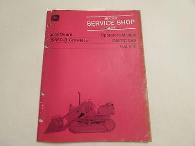 John Deere Om-t32059 Crawlers Jd350-b Operator Manual Dealer Copy
