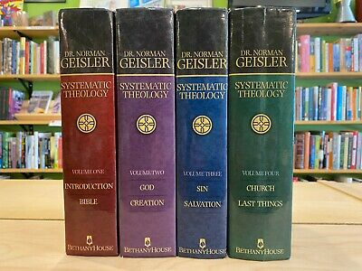 Dr. Norman Geisler Systematic Theology 4 Four Volume Hardcover Set Four Volume Set
