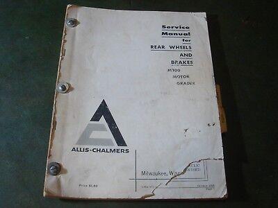 4 Allis Chalmers Allis-chalmers M70 M100 Grader Motor Operators Service Manual