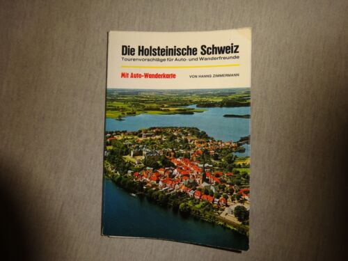 Die Holsteinische Schweiz - Tourenvorschläge für Auto- und Wanderfreunde mit Aut