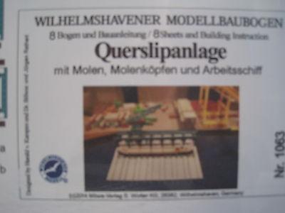 Querslippanlage 1:250 Wilhelmshavener Modellbaubogen Kartonmodel Bastelbogen