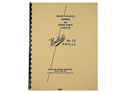 Buffalo Forge No. 22 Drill Press Maintenance And Parts List Manual 508