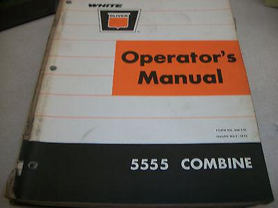 White Oliver 5555 Combine Operators Manual Form No. 446 535