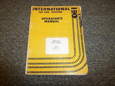 International Harvester 510 Pay Loader Wheel Loader Owner Operator Manual Om510