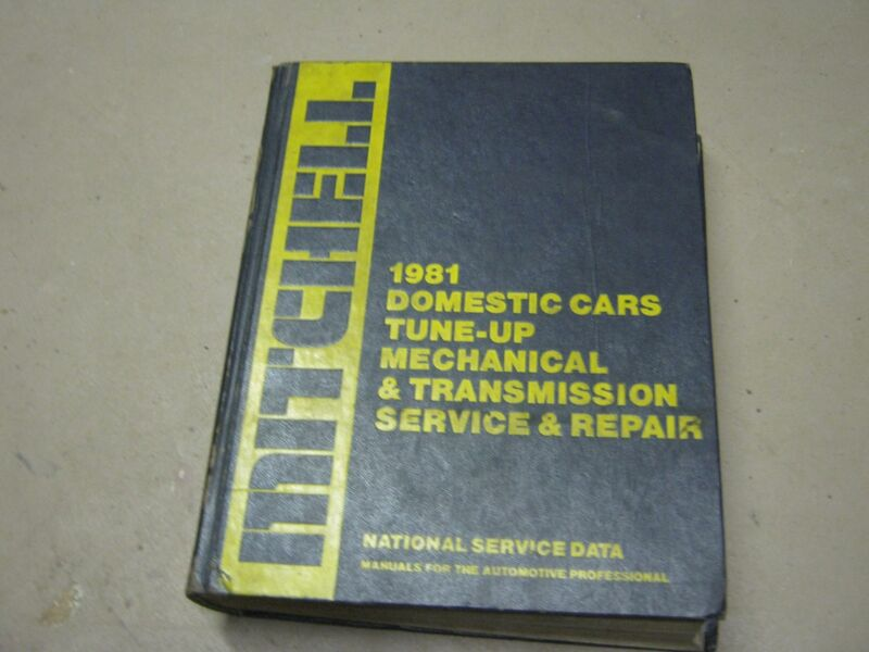 1981 Mitchell Domestic Cars Tune-up & Mechanical Transmission Service & Repair