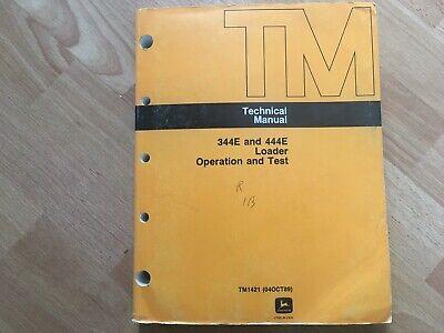 John Deere 344e 444e Loader Technical Operation Test Manual Tm1421 Oem