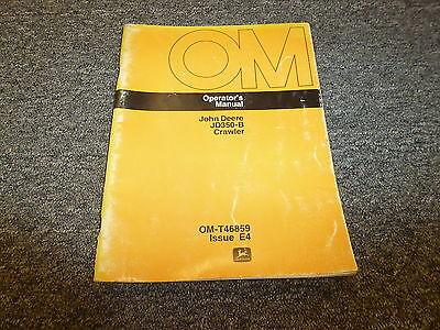 John Deere 350b Crawler Operator User Guide Manual Omt46859