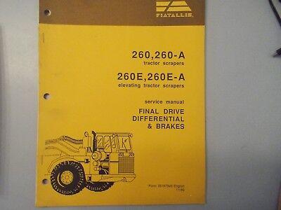 Fiat Allis 260 260-a 260e-a Tractor Scraper Final Drive Service Manual