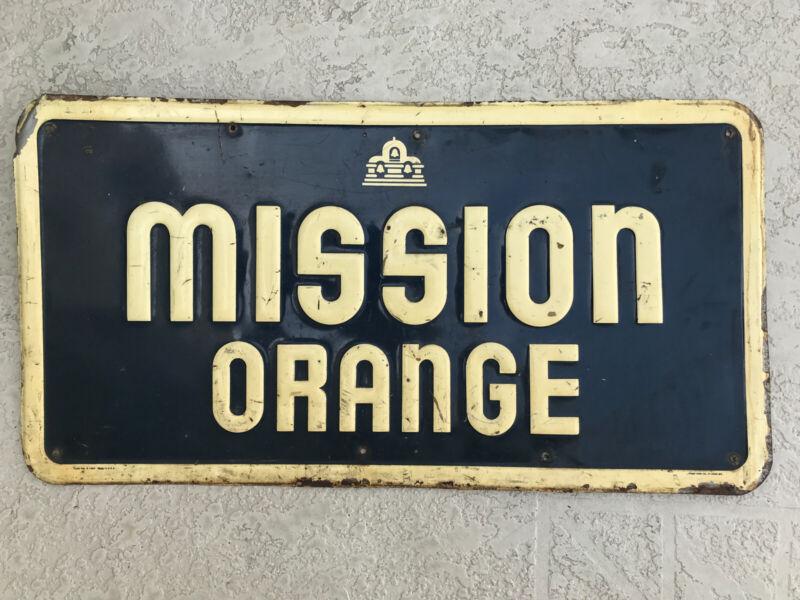 Vintage Original Mission Orange Tin Advertizing Sign Embossed