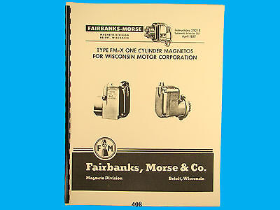 Fairbanks Morse Magneto Instruct Parts Manual For Wisconsin Fm-x Mags 408