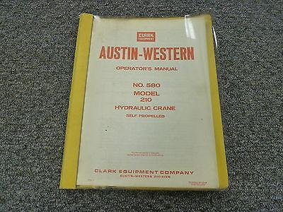 Clark Austin-western 210 Self Propelled Hydraulic Crane Owner Operator Manual