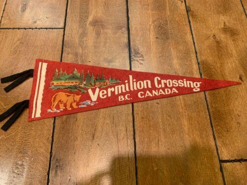 "Vintage VERMILION CROSSING BRITISH COLUMBIA CANADA FELT PENNANT 17"""