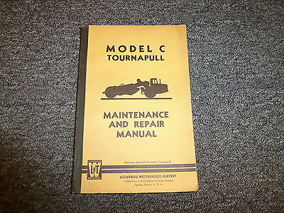 Letourneau Model C Tournapull Scraper Shop Service Repair Maintenance Manual