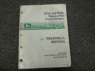 John Deere F510 F525 Residential Front Mower Shop Service Repair Manual Tm1475