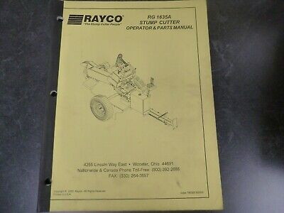 Rayco RG 1635A Stump Cutter Parts Catalog & Owner Operator Maintenance Manual