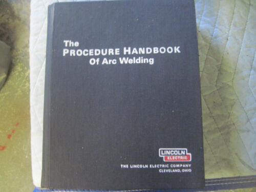 LINCOLN ELECTRIC CO. PROCEDURE HAND BOOK OF ARC WELDING HARDBACK 12th EDITION