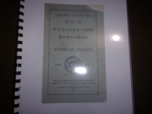 Antique Directions New Willcox & Gibbs silent sewing machine 1875 manual