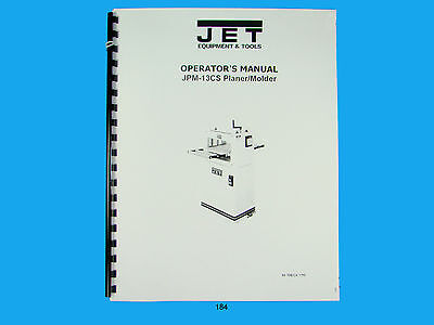 Jet  Jpm-13cs Wood Planer Molder Owners Manual 184