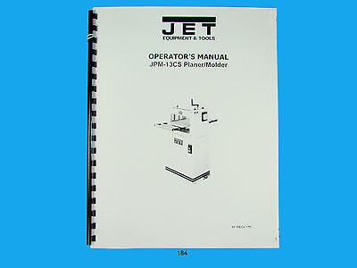 Jet  Jpm-13cs Wood Planer Molder Owners Manual 184