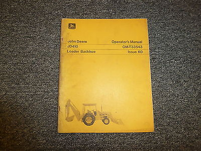 John Deere 410 Loader Backhoe Owner Owners Operator Manual User Guide Omt33543
