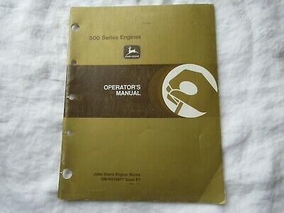 John Deere 500 Series Engines Operators Manual