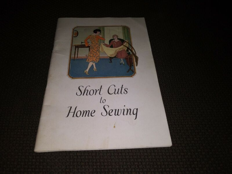 Vintage 1926 Short Cuts to Home Sewing Singer Manual Book Antique