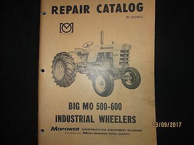 Minneapolis - Moline Big Mo 500 - 600 Repair Parts Catalog Industrial Tractors