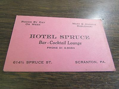 "HOTEL SPRUCE - SPRUCE STREET - SCRANTON PA -  "" GONE TO P""  ADVERTISING CARD"
