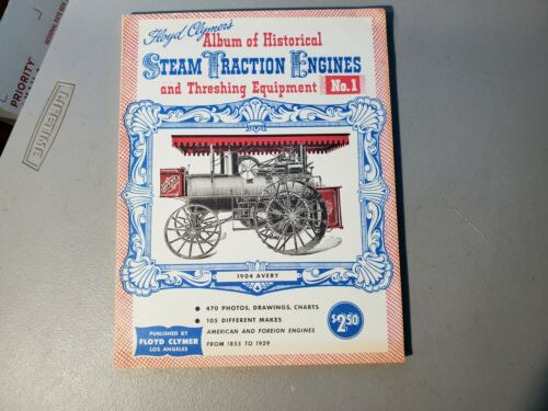1949 Album of Historical Steam Traction Engines & Threshing Equipment Clymer