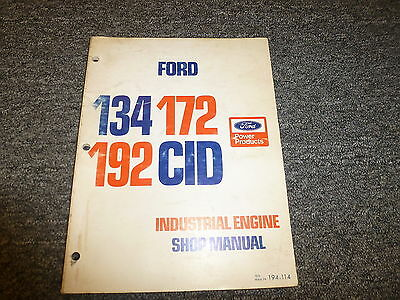 Ford 134 172 192 Cid Industrial Engine Shop Service Repair Manual 194-114