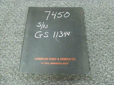 American Model 7450 Truck Mounted Lattice Boom Crane Parts Catalog Manual