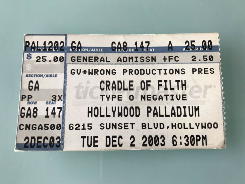 Cradle of Filth Type O Negative Concert Ticket Stub Hollywood Palladium 12/03/03