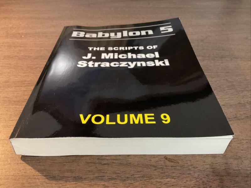Babylon 5 - The Scripts of J. Michael Straczynski  [ Volume 9 ]