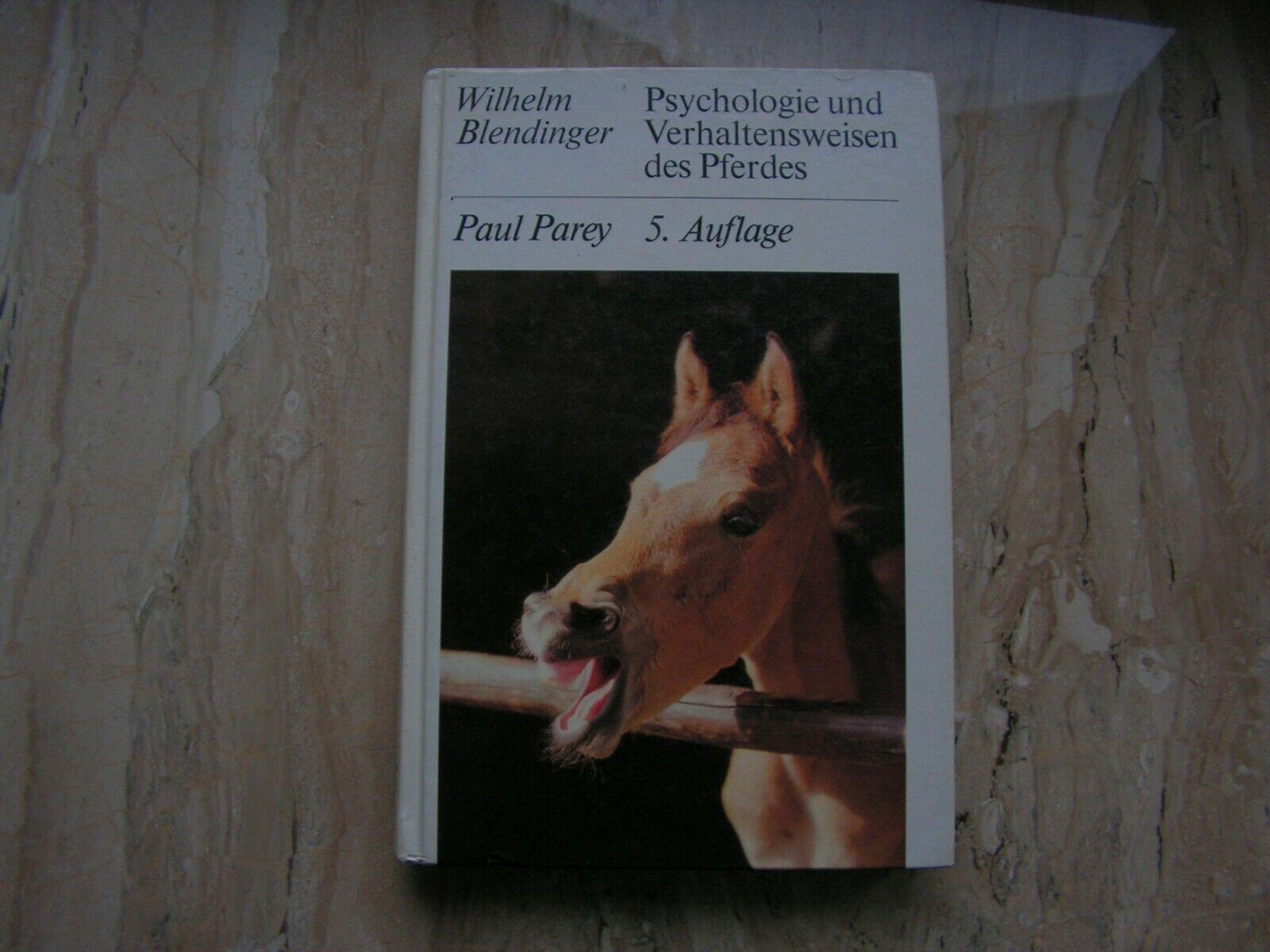 Wilhelm Blendinger – Psychologie und Verhaltensweisen des Pferdes