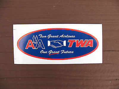 """American Airlines / TWA  -  4"""" tool box decal - issued 2001 - Two Great Airlines"""