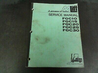 Mitsubishi Fgc10 Fgc15 Fgc20 Fgc25 Fgc30 Lift Trucks Forklift Service Manual