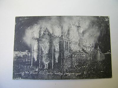 OLD POSTCARD THE GREAT FIRE SELBY ABBEY OCT. 20th 1906