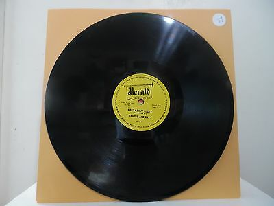 CHARLIE & RAY - DEAREST ONE B/W CERTAINLY BABY - HERALD-454 - (27)