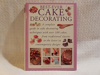 Best-Ever Cake Decorating, Nilsen & Maxwell, 1st/1st, A complete guide