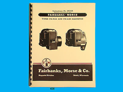 Fairbanks Morse Magneto Instruct Parts Manual For Fm-x2a Fm-x2b Mags 406