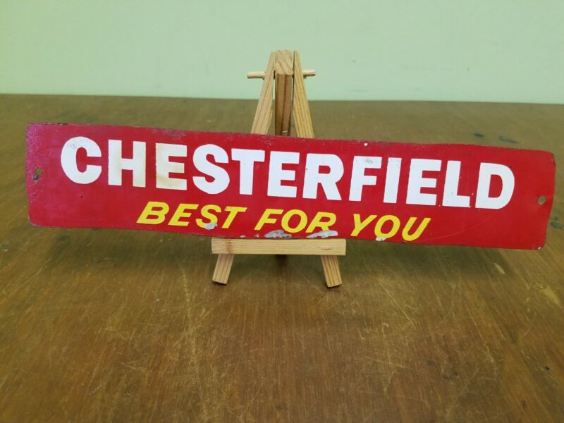 Vintage 1950s Chesterfield Best For You Metal Sign