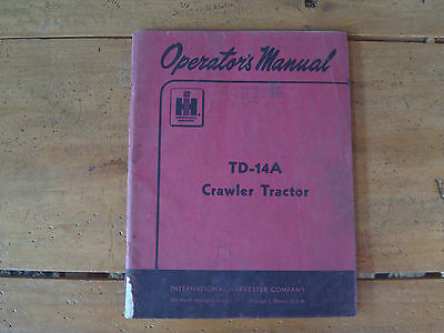 1953 International Harvester Td-14a Crawler Tractor Operators Manual