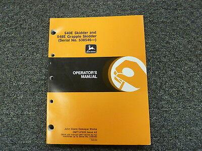 John Deere 540e Skidder 548e Grapple Skidder Owner Operator Manual Omt147820